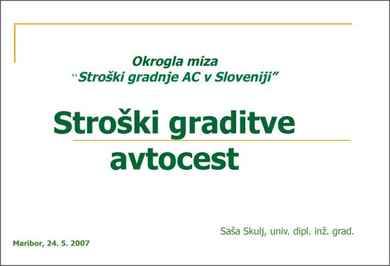Strosek graditve AC v Sloveniji