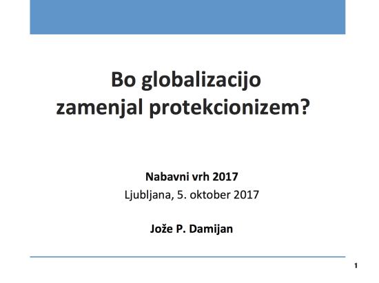 Bo globalizacijo zamenjal protekcionizem